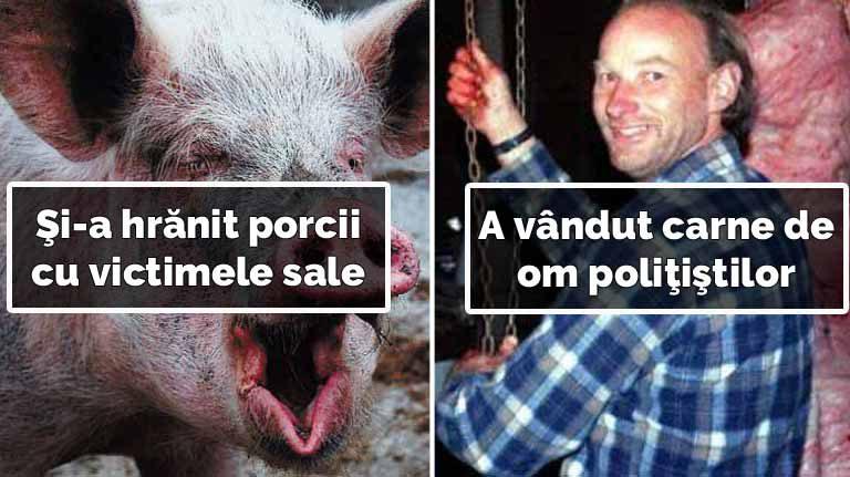 5 lucruri întunecate despre fermierul care vindea carne de om