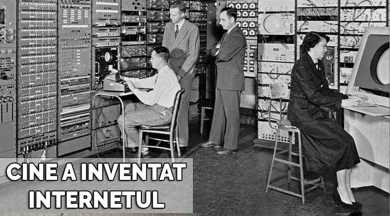 cine a inventat internetul