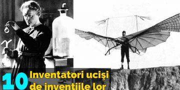 inventatori ucisi de inventiile lor