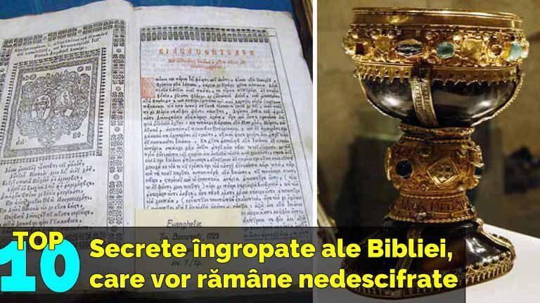 10 dintre secretele îngropate ale Bibliei, care vor rămâne fără răspuns