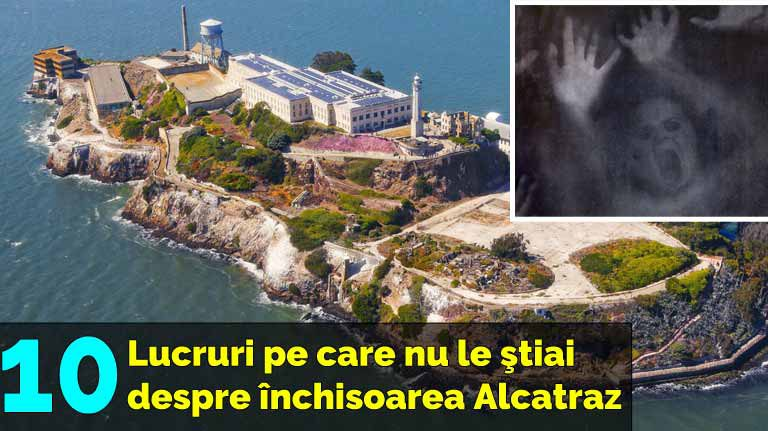 10 lucruri interesante pe care nu le ştiai despre închisoarea Alcatraz