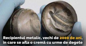cremă veche de 2000 de ani